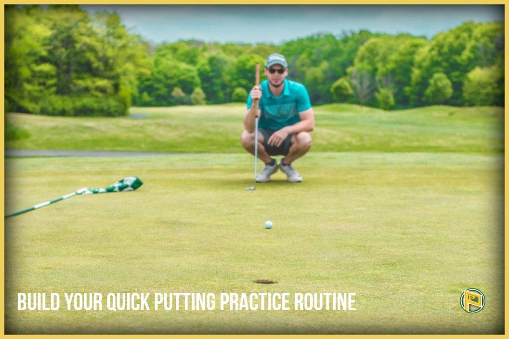 Build-Your-Quick-Putting-Practice-Routine